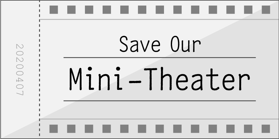 save our mini-theater